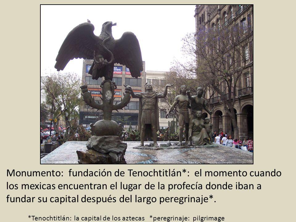 Monumento: fundación de Tenochtitlán