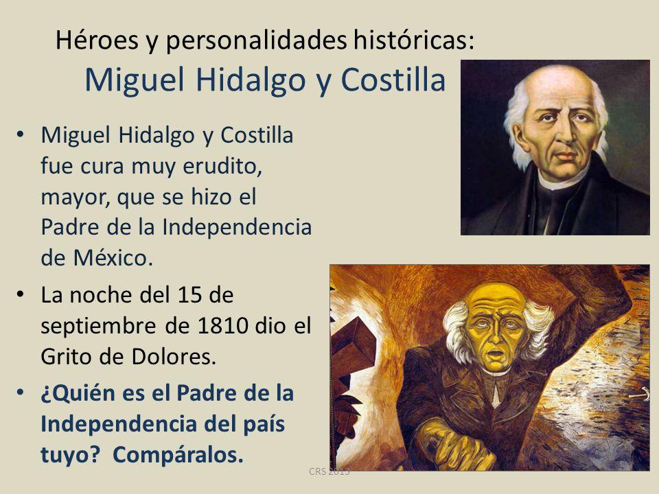 Héroes y personalidades históricas: Miguel Hidalgo y Costilla