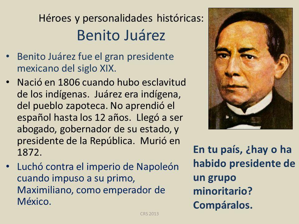 Héroes y personalidades históricas: Benito Juárez