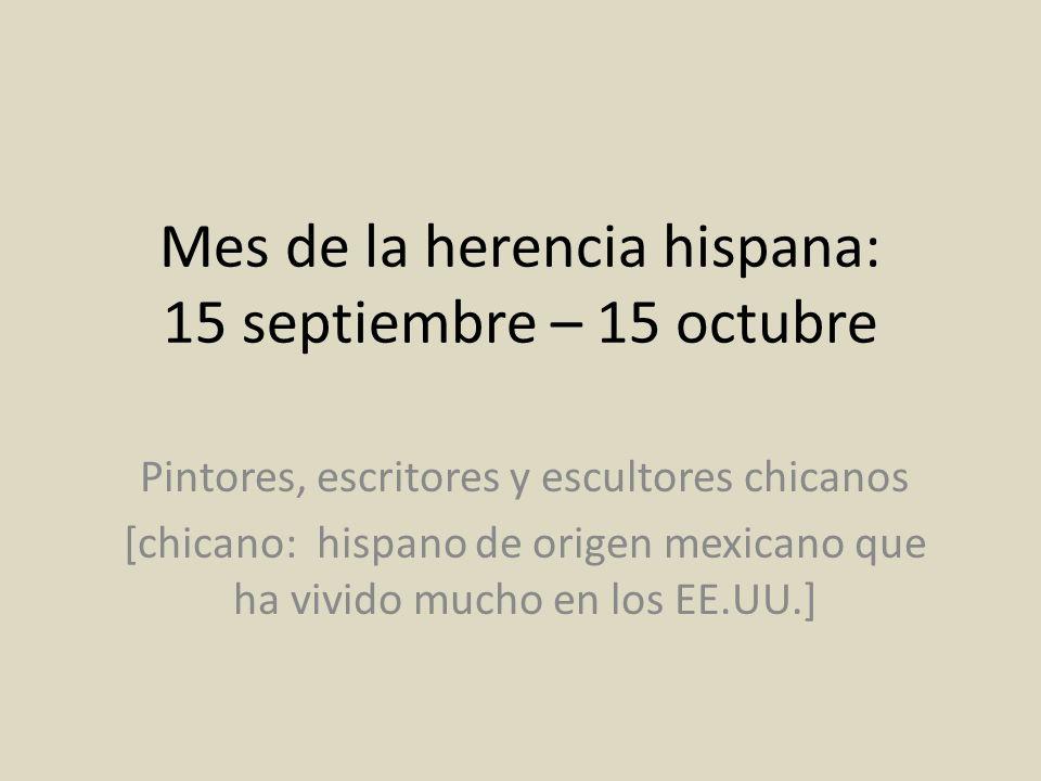 Mes de la herencia hispana: 15 septiembre – 15 octubre