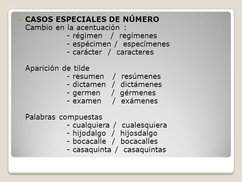 CASOS ESPECIALES DE NÚMERO
