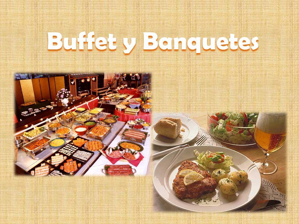 Buffet y Banquetes