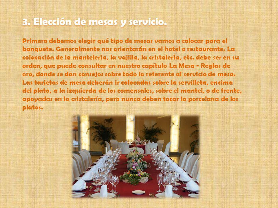 3. Elección de mesas y servicio.