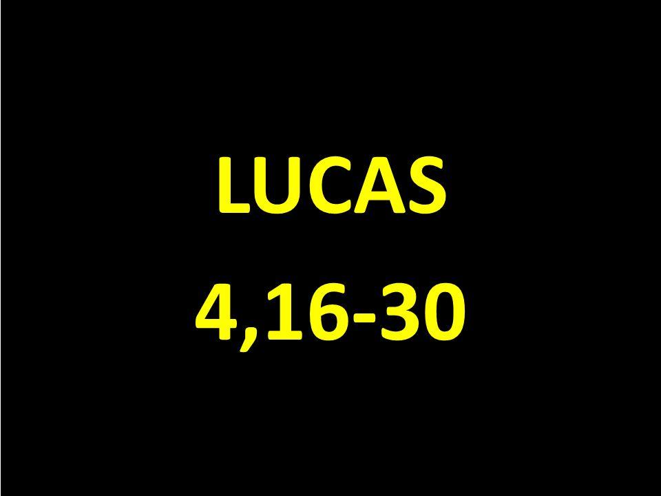 LUCAS 4,16-30