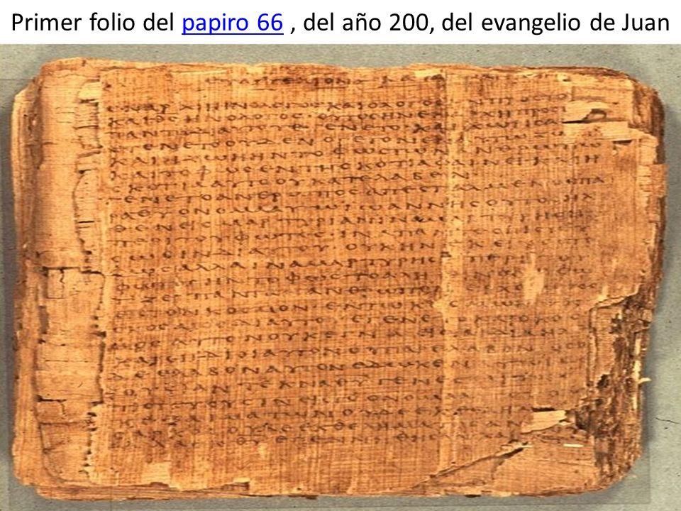 Primer folio del papiro 66 , del año 200, del evangelio de Juan
