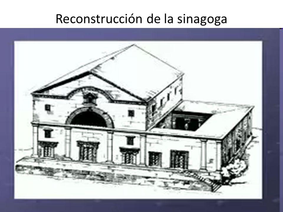 Reconstrucción de la sinagoga
