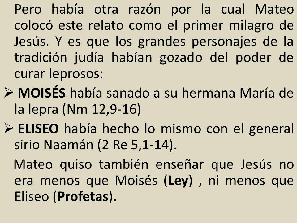 MOISÉS había sanado a su hermana María de la lepra (Nm 12,9-16)