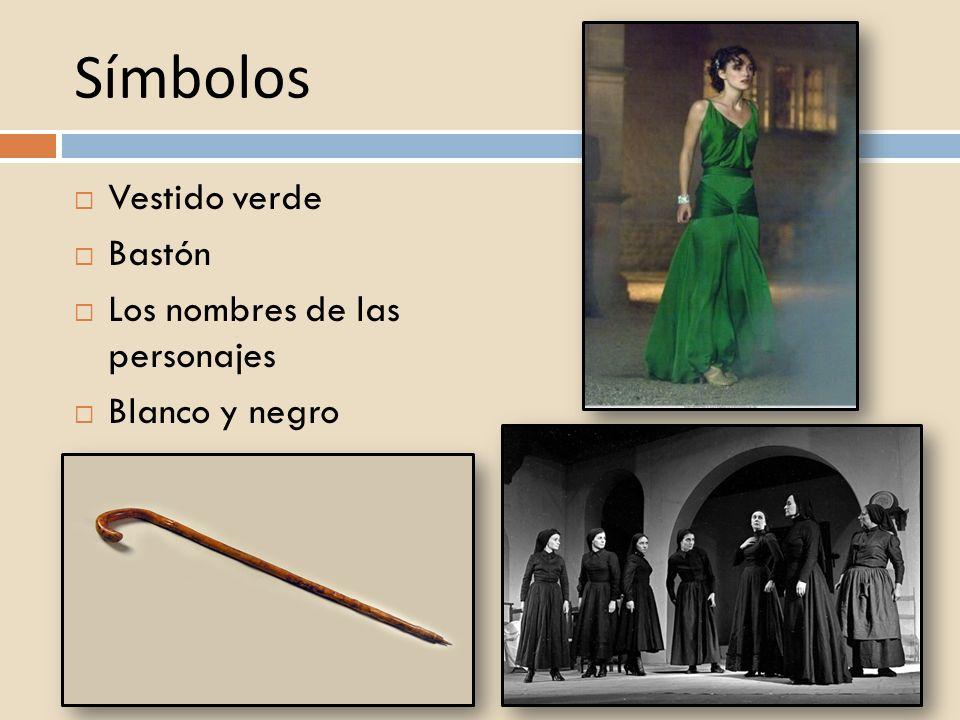 Símbolos Vestido verde Bastón Los nombres de las personajes