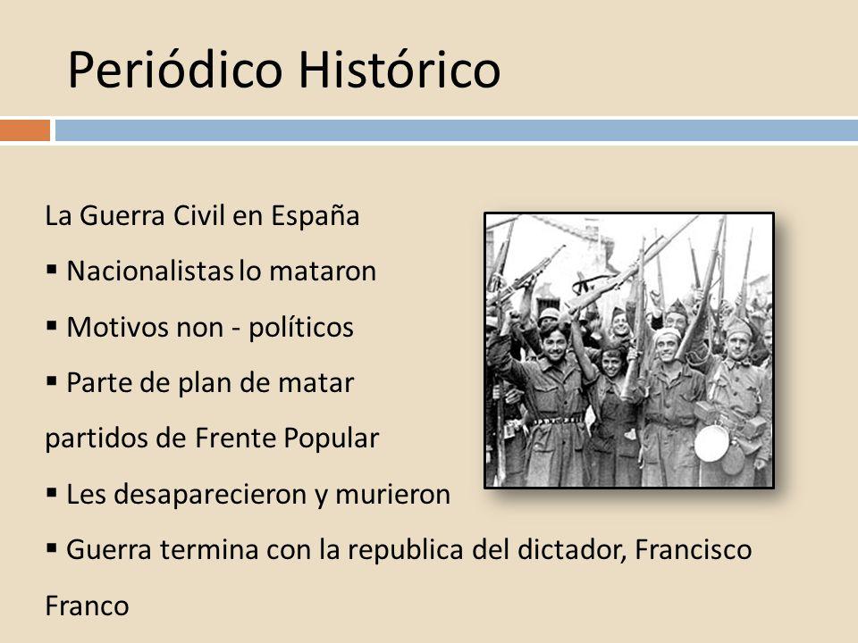 Periódico Histórico La Guerra Civil en España Nacionalistas lo mataron