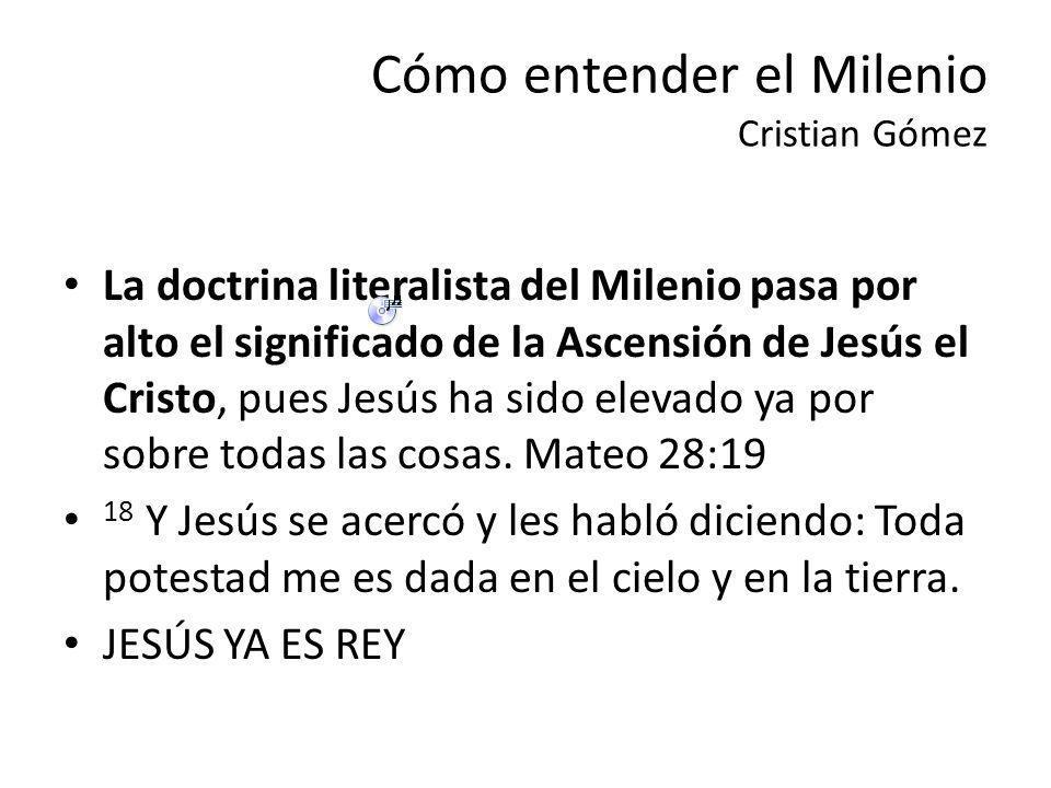 Cómo entender el Milenio Cristian Gómez