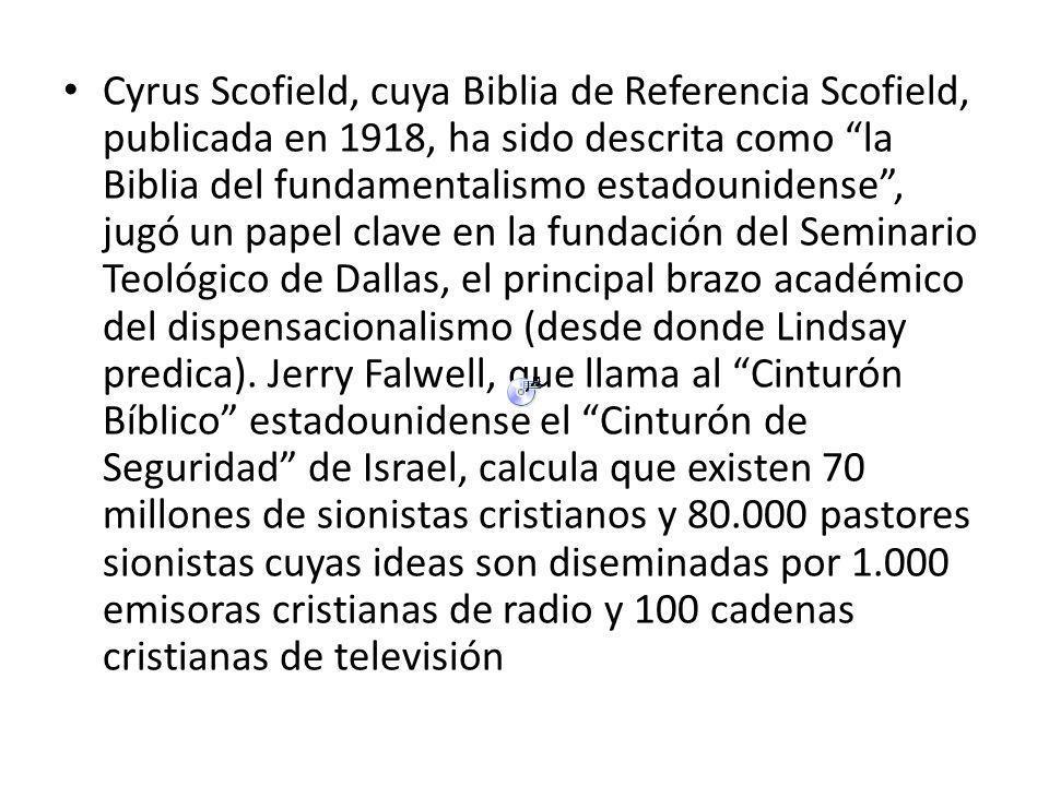 Cyrus Scofield, cuya Biblia de Referencia Scofield, publicada en 1918, ha sido descrita como la Biblia del fundamentalismo estadounidense , jugó un papel clave en la fundación del Seminario Teológico de Dallas, el principal brazo académico del dispensacionalismo (desde donde Lindsay predica).
