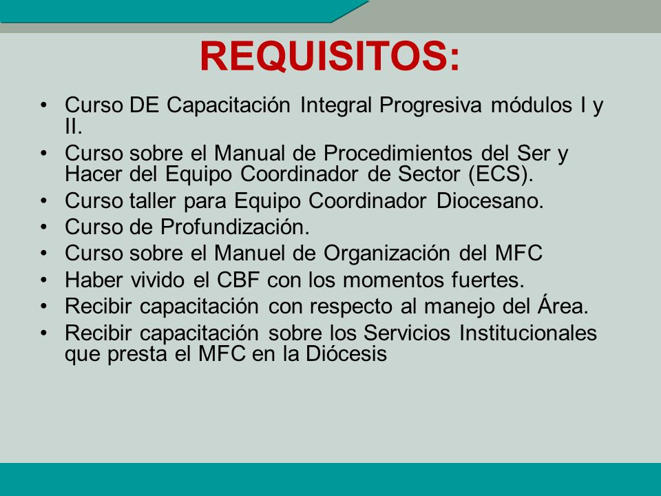 REQUISITOS: Curso DE Capacitación Integral Progresiva módulos I y II.