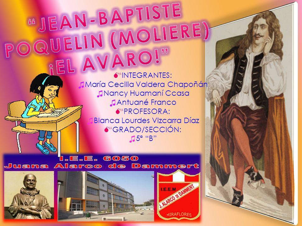 JEAN-BAPTISTE POQUELIN (MOLIERE) ¡EL AVARO!