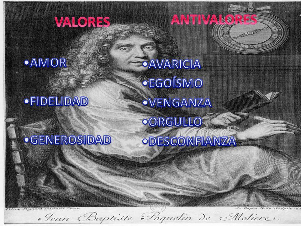 ANTIVALORES VALORES •AMOR •AVARICIA •EGOÍSMO •FIDELIDAD •VENGANZA