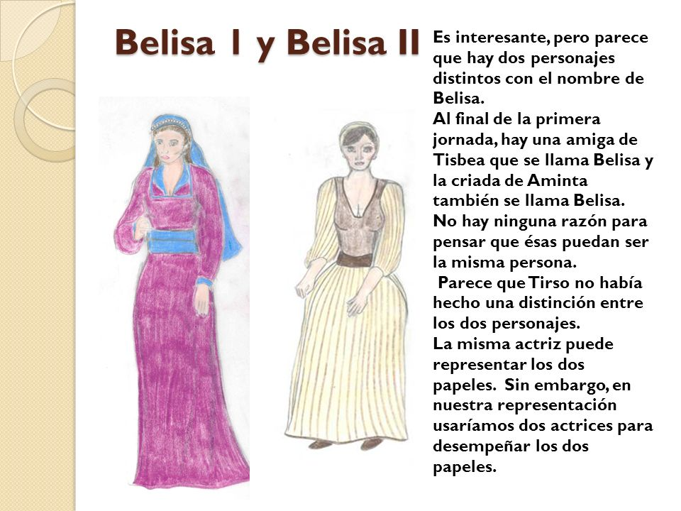 Belisa 1 y Belisa II Es interesante, pero parece que hay dos personajes distintos con el nombre de Belisa.