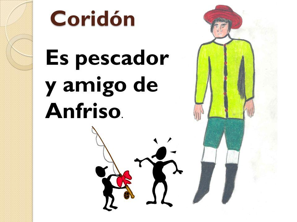 Coridón Es pescador y amigo de Anfriso.