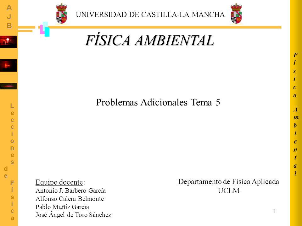 FÍSICA AMBIENTAL Problemas Adicionales Tema 5