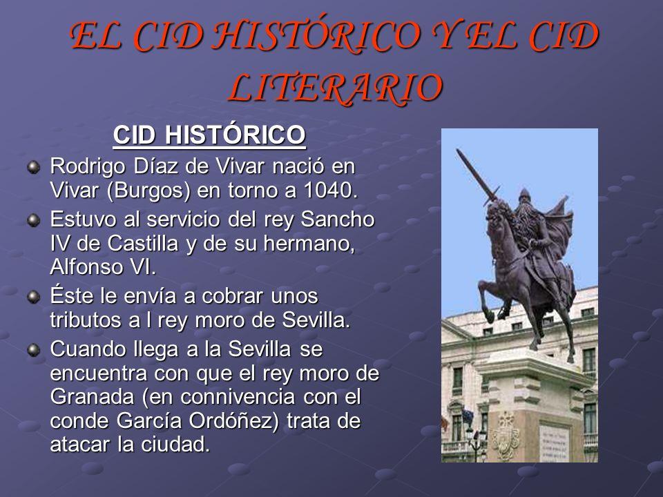 EL CID HISTÓRICO Y EL CID LITERARIO