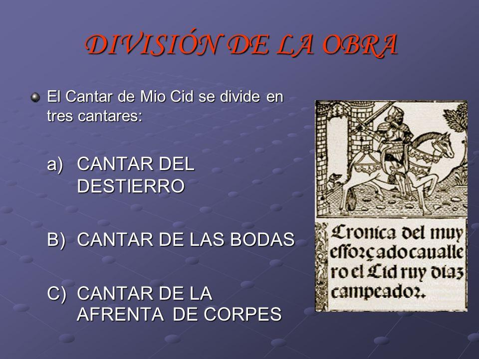 DIVISIÓN DE LA OBRA B) CANTAR DE LAS BODAS