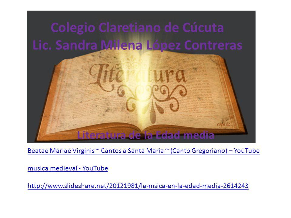 Colegio Claretiano de Cúcuta Lic. Sandra Milena López Contreras