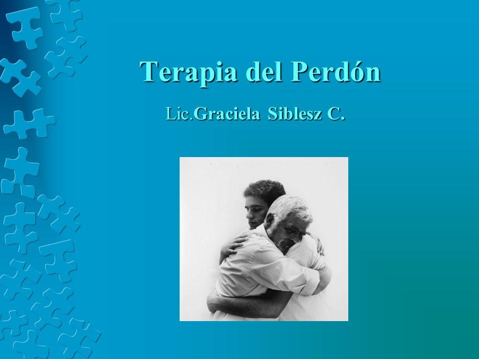 Terapia del Perdón Lic.Graciela Siblesz C.