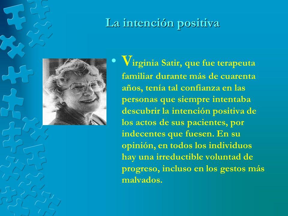 La intención positiva
