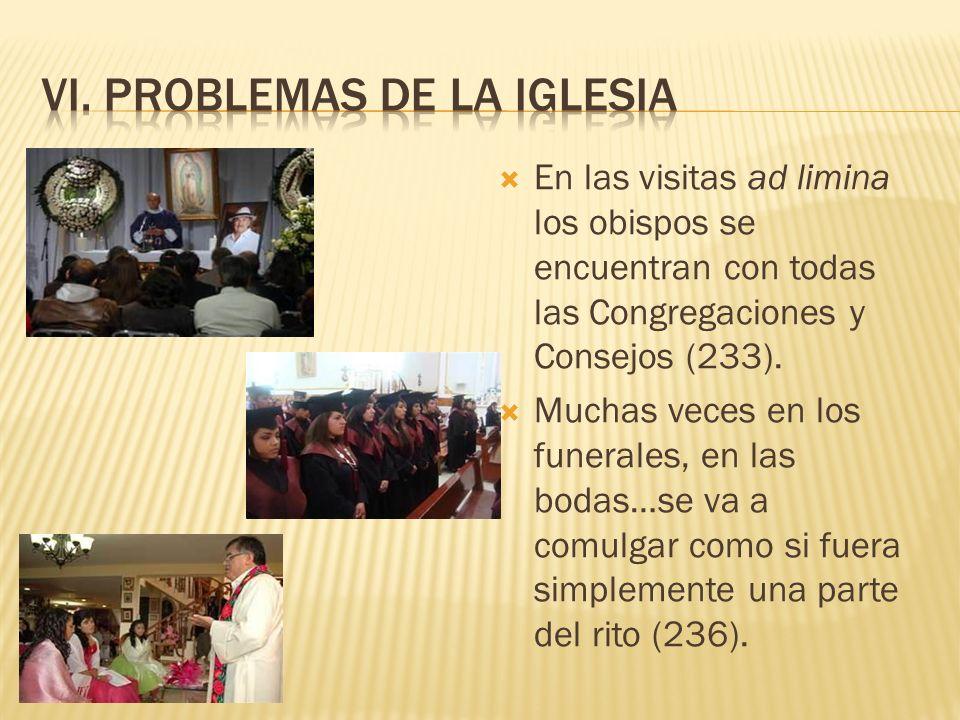 VI. Problemas de la iglesia