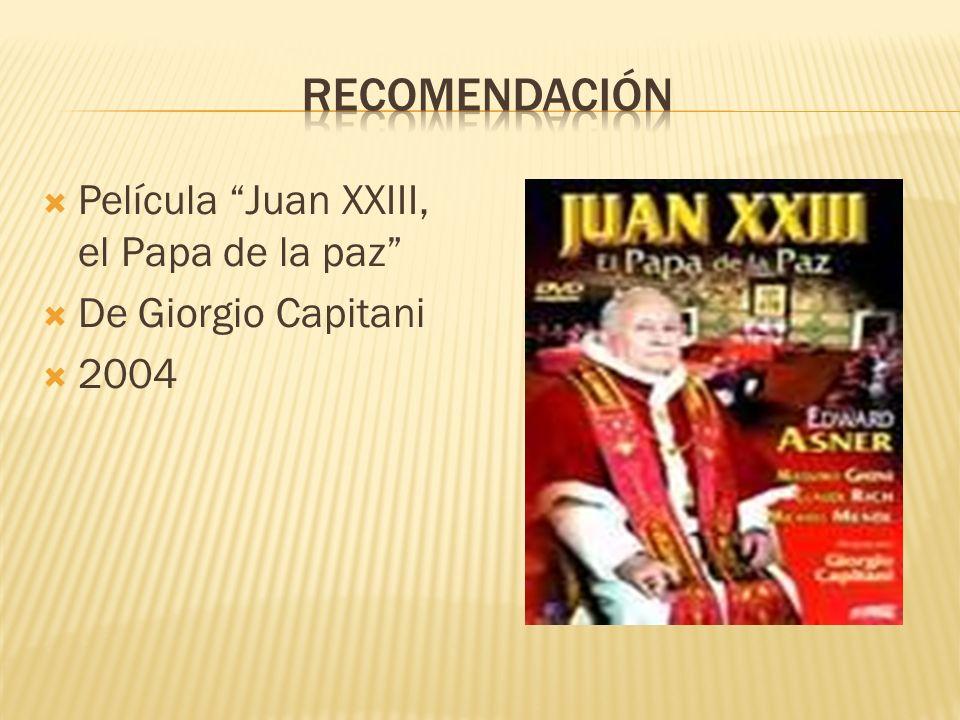 recomendación Película Juan XXIII, el Papa de la paz