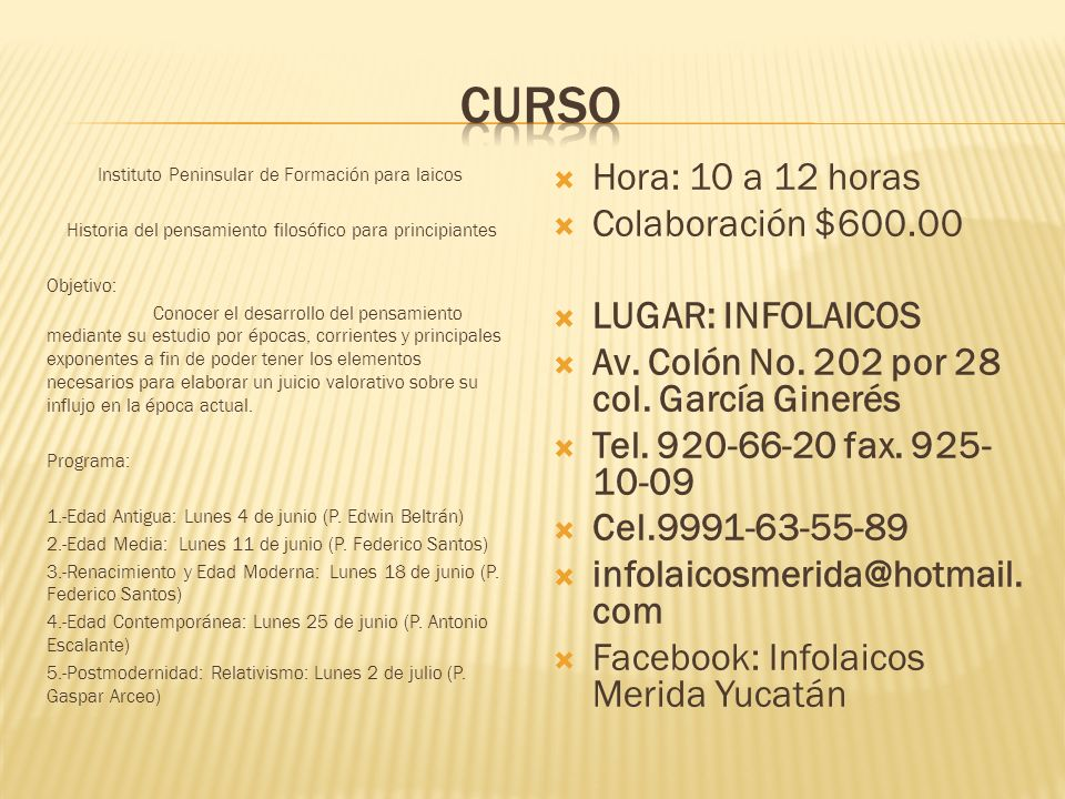 curso Hora: 10 a 12 horas Colaboración $600.00 LUGAR: INFOLAICOS