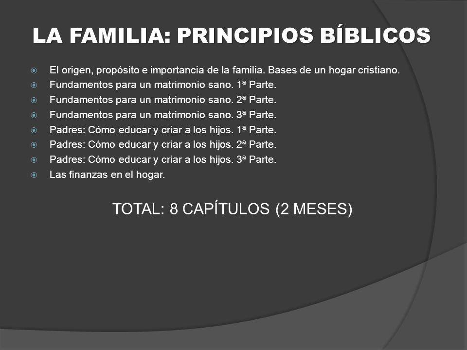 LA FAMILIA: PRINCIPIOS BÍBLICOS