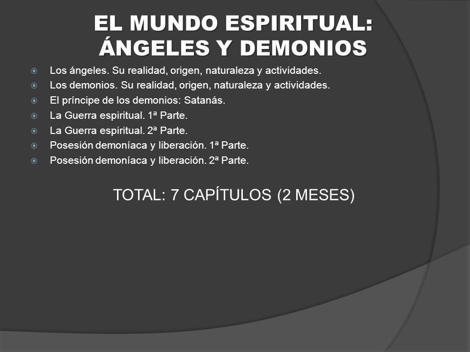 EL MUNDO ESPIRITUAL: ÁNGELES Y DEMONIOS