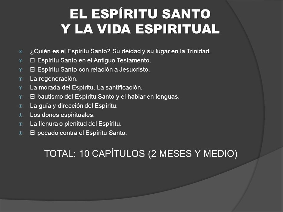EL ESPÍRITU SANTO Y LA VIDA ESPIRITUAL