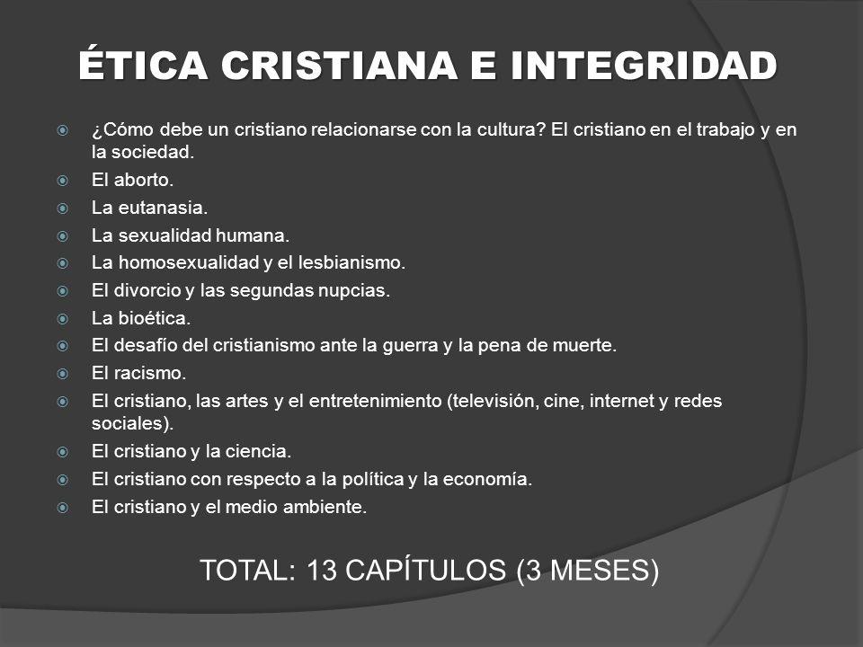 ÉTICA CRISTIANA E INTEGRIDAD
