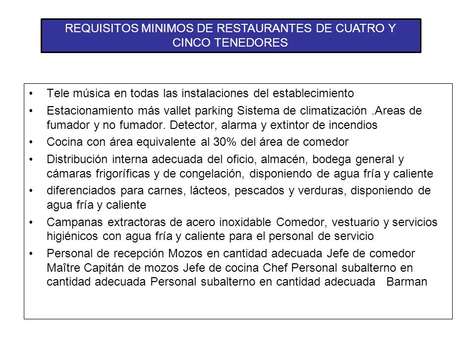 REQUISITOS MINIMOS DE RESTAURANTES DE CUATRO Y CINCO TENEDORES