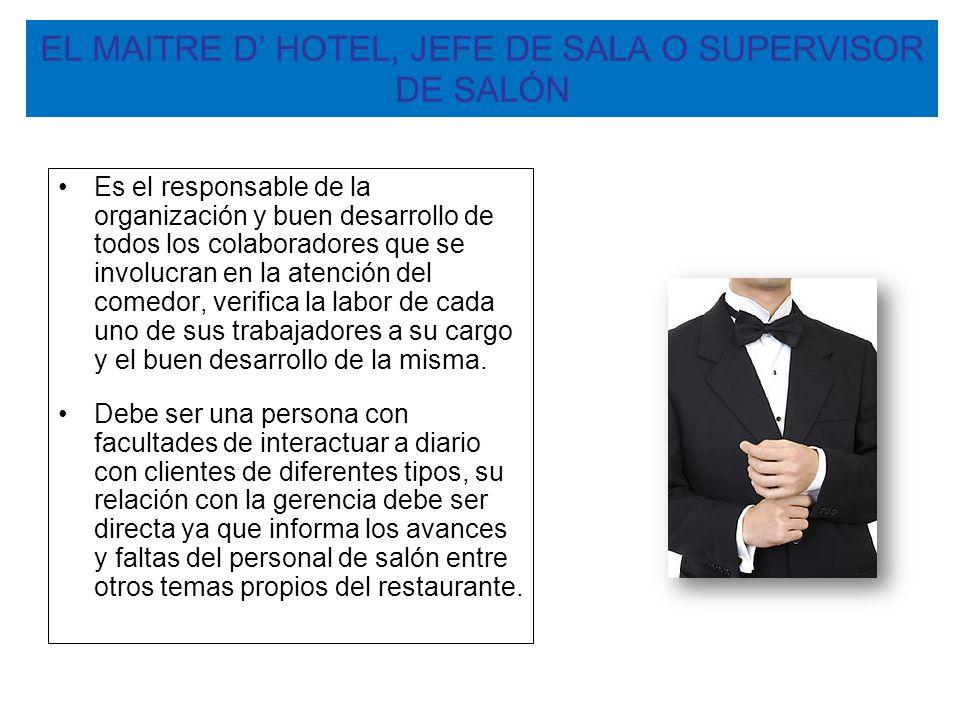 EL MAITRE D' HOTEL, JEFE DE SALA O SUPERVISOR DE SALÓN
