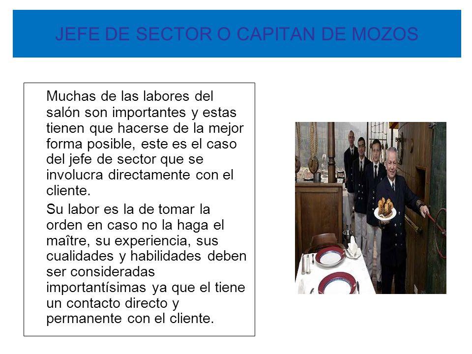 JEFE DE SECTOR O CAPITAN DE MOZOS