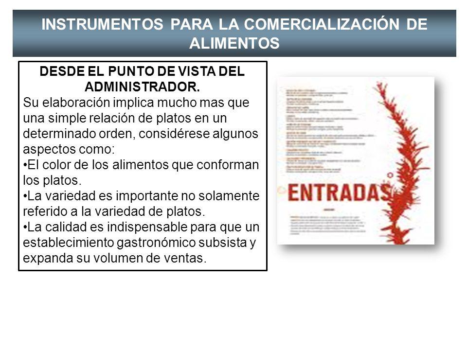INSTRUMENTOS PARA LA COMERCIALIZACIÓN DE ALIMENTOS