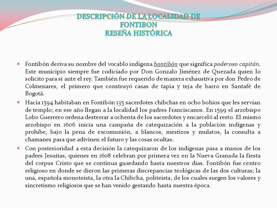 DESCRIPCIÓN DE LA LOCALIDAD DE FONTIBON RESEÑA HISTÓRICA