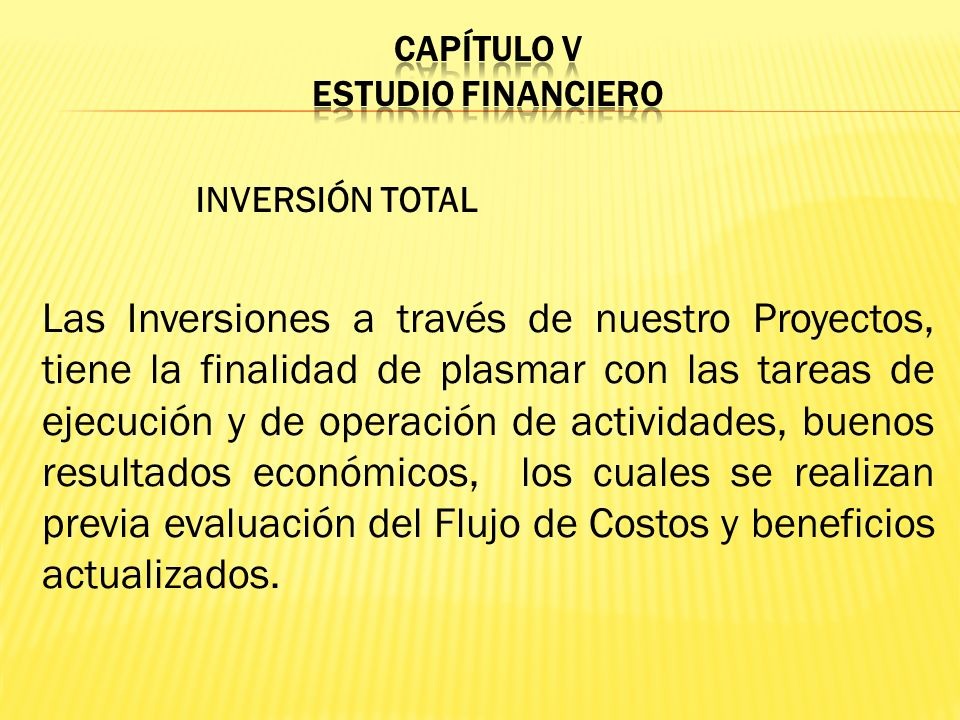 CAPÍTULO V ESTUDIO FINANCIERO