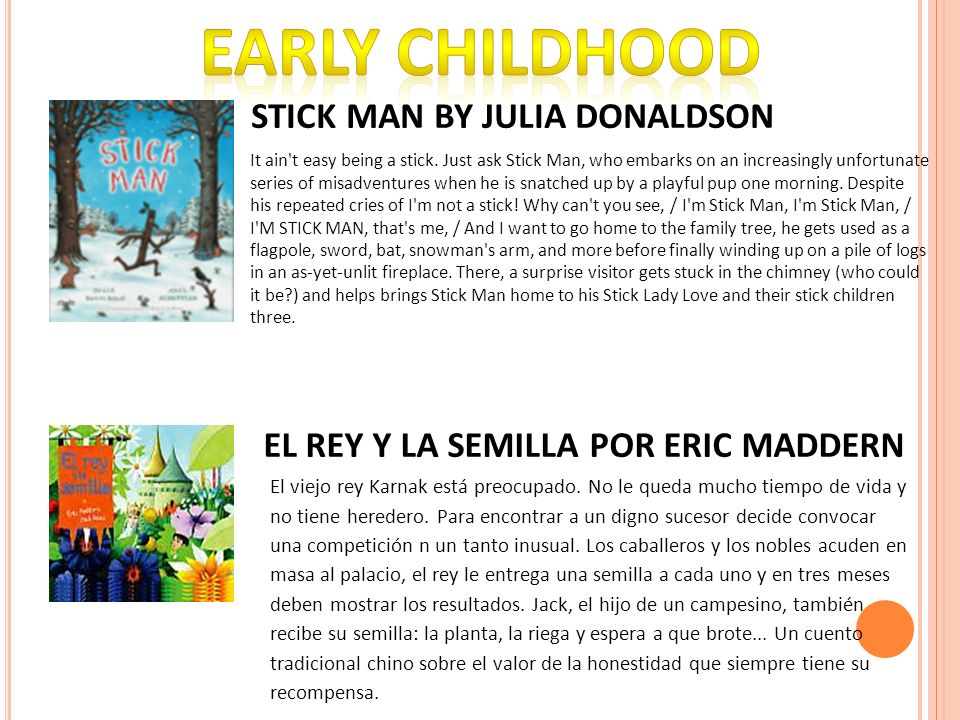 EARLY CHILDHOOD STICK MAN BY JULIA DONALDSON