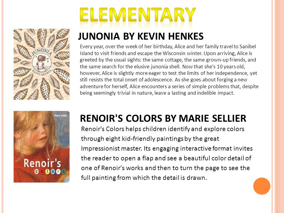 ELEMENTARY JUNONIA BY KEVIN HENKES RENOIR S COLORS BY MARIE SELLIER