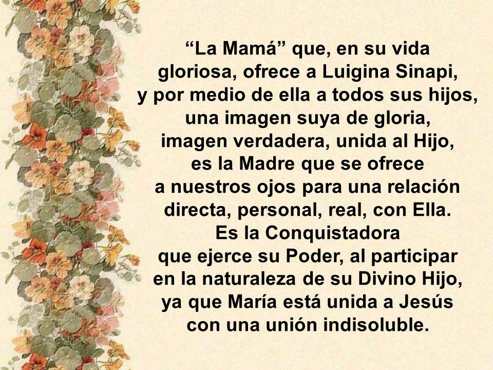 gloriosa, ofrece a Luigina Sinapi,