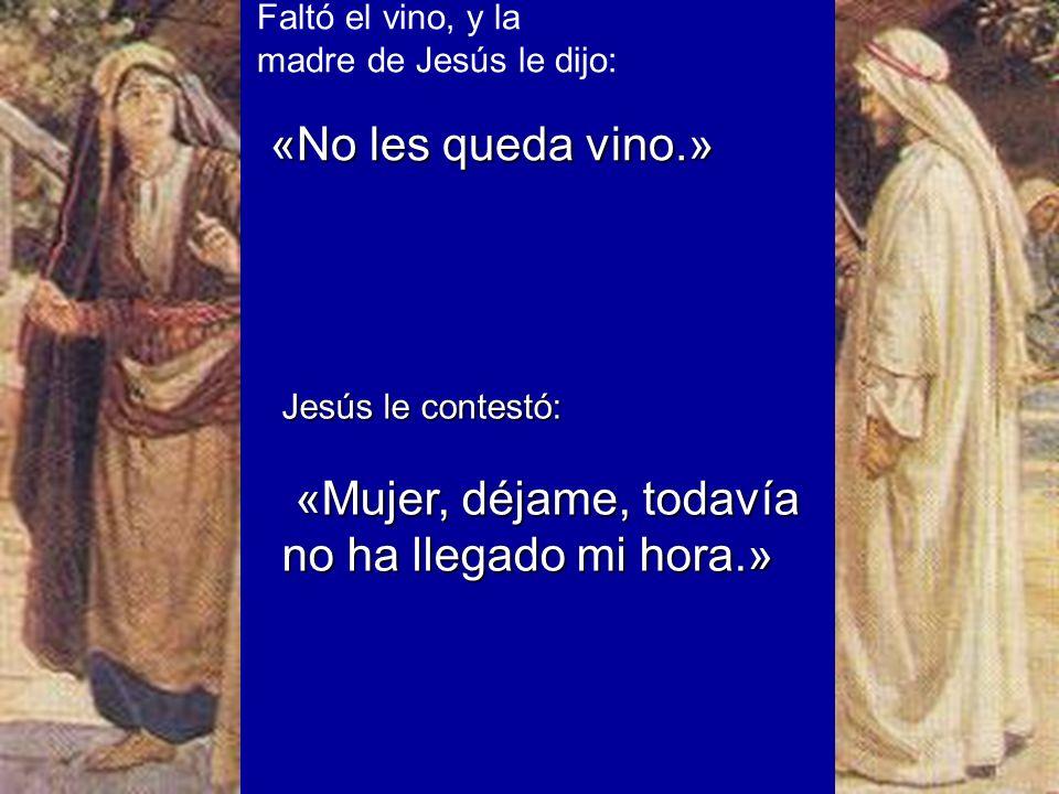 «No les queda vino.» Faltó el vino, y la madre de Jesús le dijo: