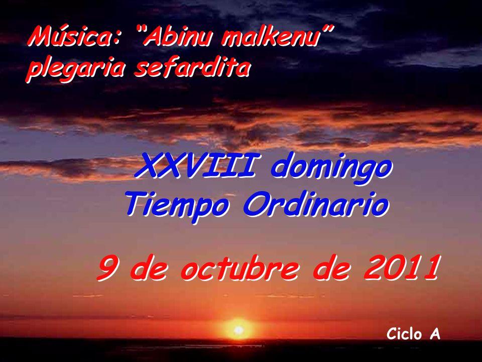 XXVIII domingo 9 de octubre de 2011