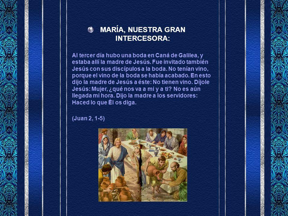 MARÍA, NUESTRA GRAN INTERCESORA: