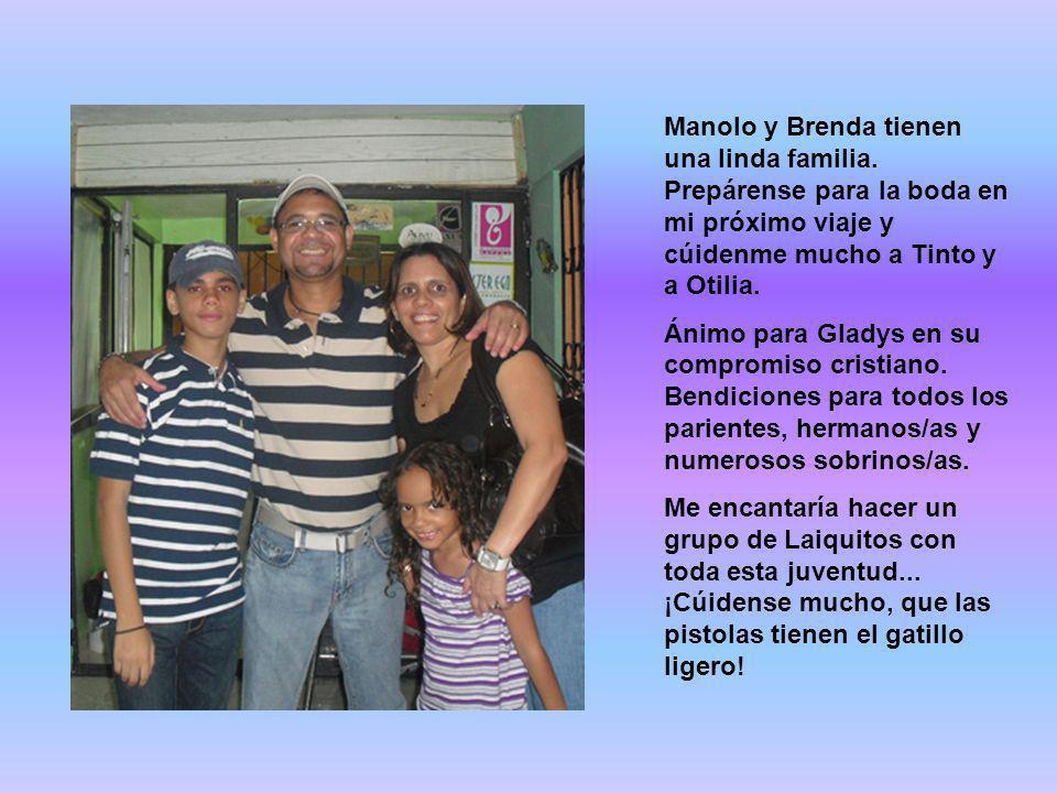 Manolo y Brenda tienen una linda familia