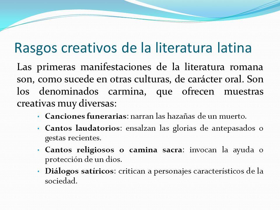 Rasgos creativos de la literatura latina