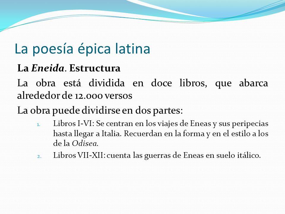 La poesía épica latina La Eneida. Estructura