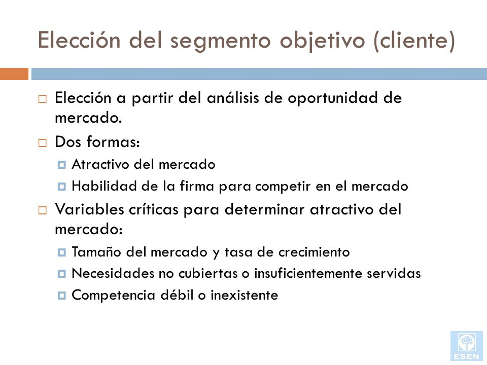 Elección del segmento objetivo (cliente)