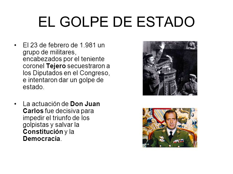 EL GOLPE DE ESTADO